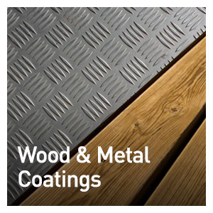 WOOD & METAL COATINGS