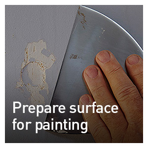 PREPARING SURFACES FOR PAINTING
